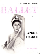 A picture history of ballet by Arnold L.…