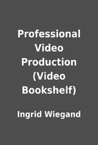 Professional Video Production (Video…