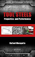 Tool Steels: Properties and Performance by…
