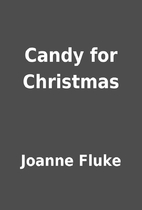 Candy for Christmas by Joanne Fluke