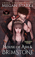 House of Ash and Brimstone by Starks, Megan