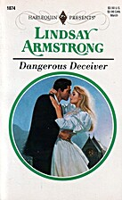 Dangerous Deceiver by Lindsay Armstrong