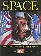 Space and the United States Navy by Ted…