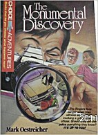 The Monumental Discovery by Mark Oestreicher