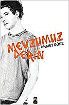 Mevzumuz derin by Ahmet Büke