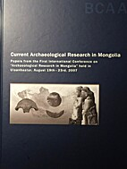 Current Archaeological Research in Mongolia:…