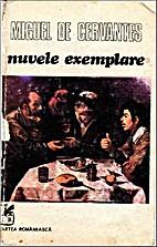 Nuvele exemplare by Miguel de Cervantes