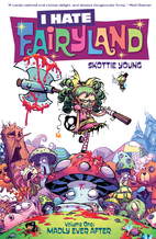 I Hate Fairyland Volume 1: Madly Ever After…