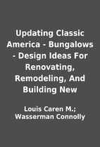 Updating Classic America - Bungalows -…