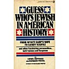 Guess Who's Jewish in American History by…