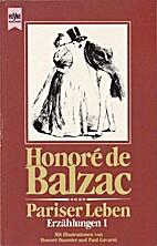 Pariser Leben I by Honoré de Balzac