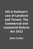 Hill & Redman's Law of Landlord and Tenant,…