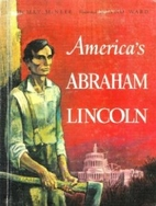 America's Abraham Lincoln by May Yonge…