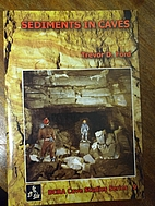 Sediments in Caves: An Oultine Guide to the…