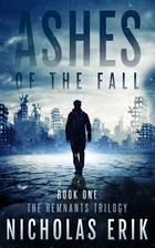Ashes of the Fall by Nicholas Erik