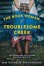 The Book Woman of Troublesome Creek by Kim…