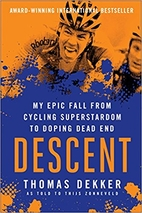 Descent: My Epic Fall from Cycling…