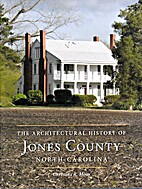 Architectural History of Jones County North…