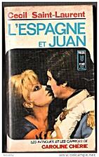 L'Espagne et Juan by Cécil…